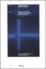 Monumenti effimeri. Storia e conservazione delle installazioni di Marina Pugliese, Barbara Feriani
