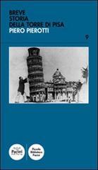 Breve storia della torre di Pisa di Piero Pierotti