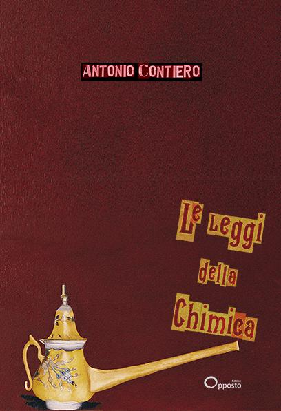 """L'opera di Franco Battiato """"Teiera con becco lungo"""", 2000 è la copertina della raccolta di poesie """"Le leggi della Chimica"""" di Antonio Contiero, in uscita per L'Opposto Edizioni, Roma."""