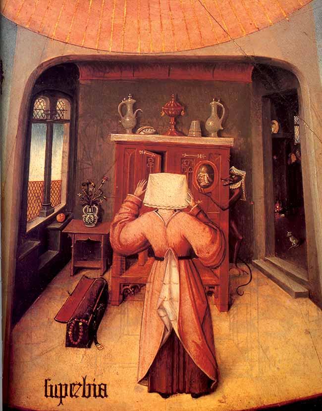 Hieronymus Bosch o allievo, La superbia, particolare tratto dal dipinto I sette peccati capitali, 1500-25. L'artista, a dimostrazione della natura demoniaca del peccato, inserisce un demonio-cameriera, somigliante ad un personaggio dei fumetti del Novecento, che irretisce la padrona di casa, contando sulla sua naturale inclinazione alla vanità