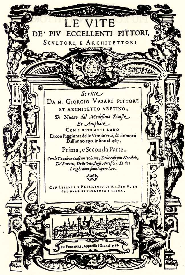 Frontespizio dell'edizione del 1568 delle Vite di Giorgio Vasari. L'autore si vendicò di Cellini dedicandogli solo poche e sbrigative righe, con un parziale riferimento alle opere e, soprattutto, nessuna descrizione delle stesse