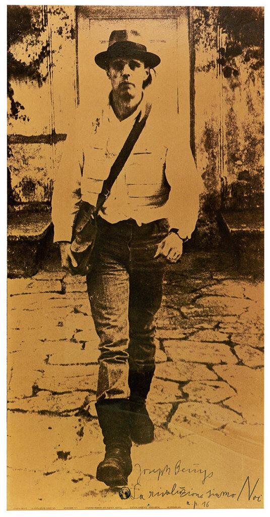 Joseph Beuys: La rivoluzione siamo Noi, 1972. Fototipo sul foglio di poliestere, con testo scritto a mano, timbrato 191x100 cm
