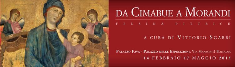 Da Cimabue a Morandi. Felsina Pittrice Palazzo Fava. Palazzo delle Esposizioni – Bologna 14 febbraio – 17 maggio 2015