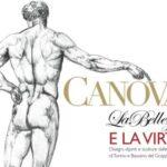 Canova: la bellezza e la virtù. Disegni e sculture al Polo Reale di Torino